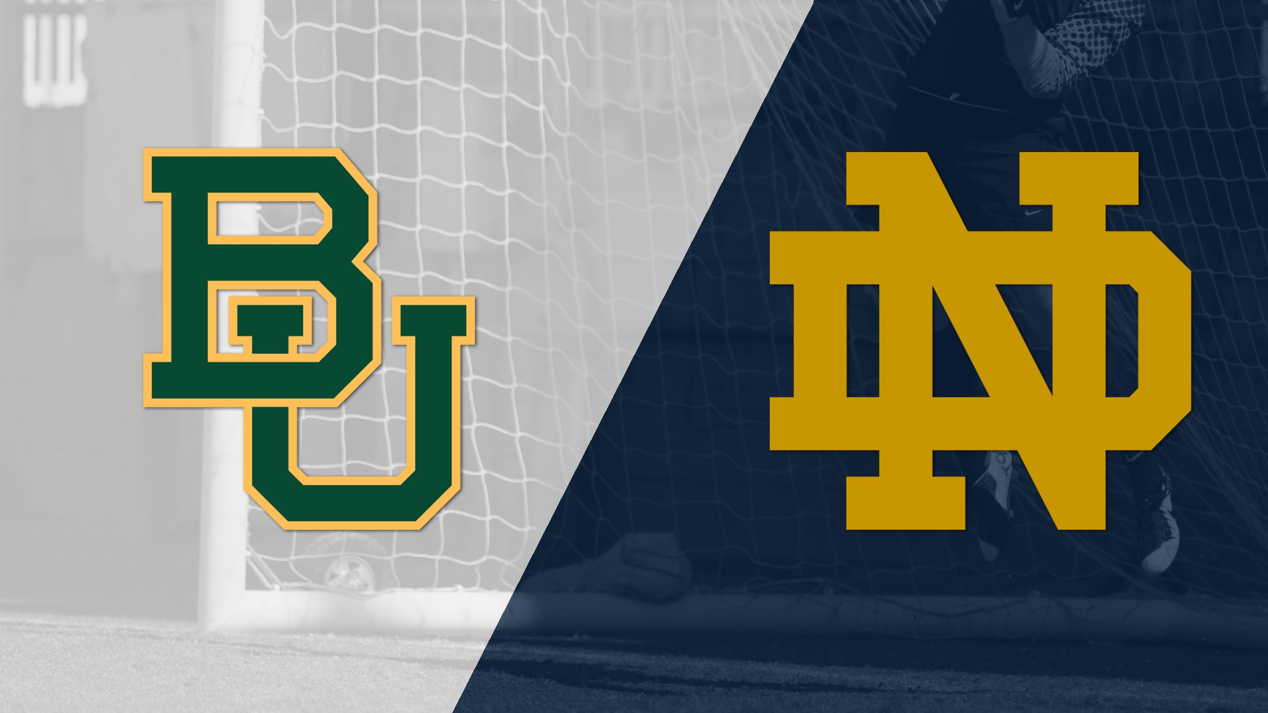 Baylor vs. Notre Dame (Third Round) (NCAA Division I Women's Soccer Championship)