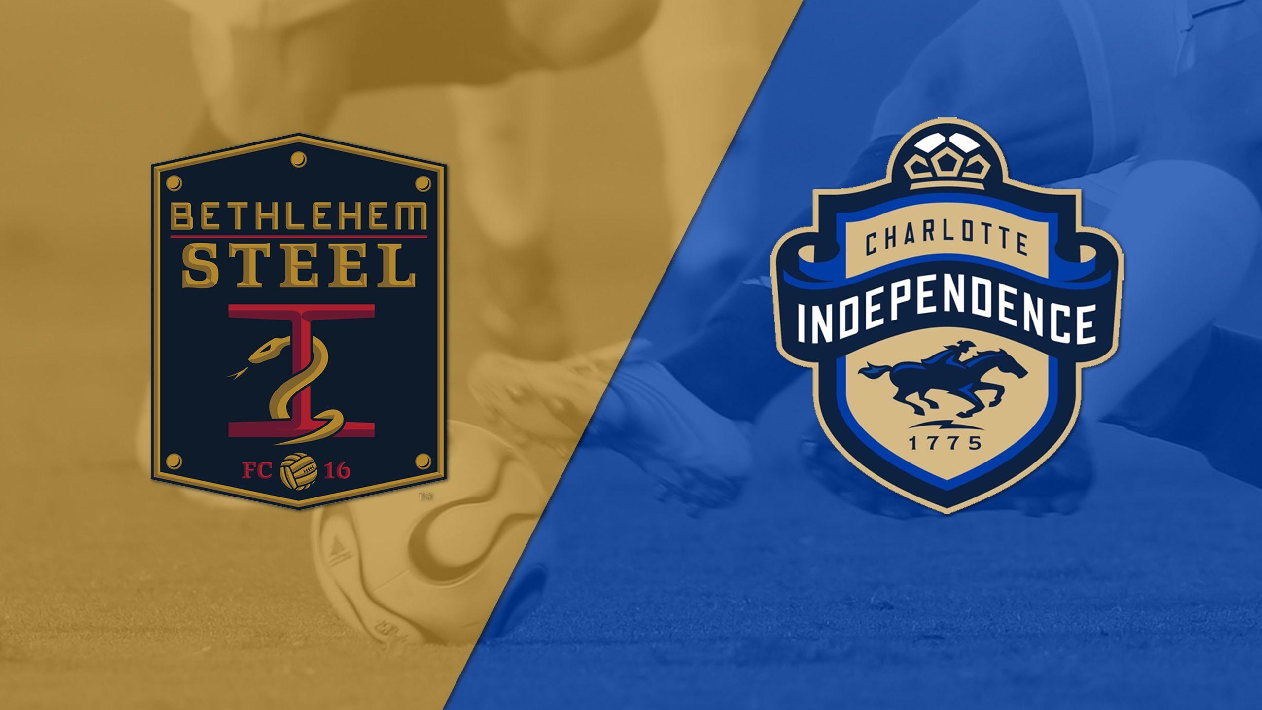 Bethlehem Steel FC vs. Charlotte Independence