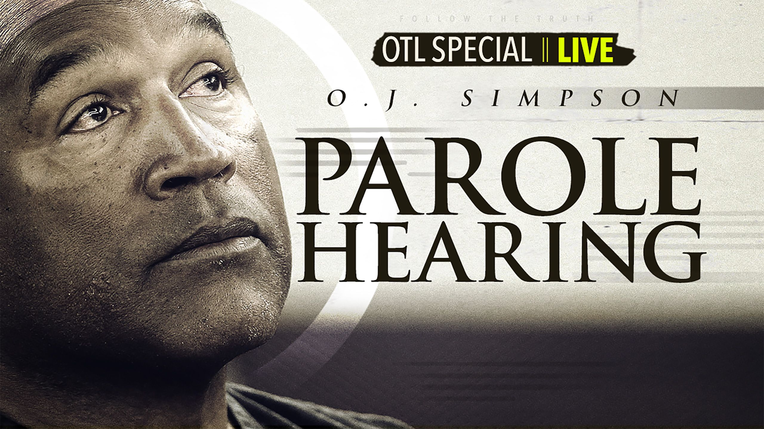 Outside The Lines Special: OJ Simpson Parole Hearing