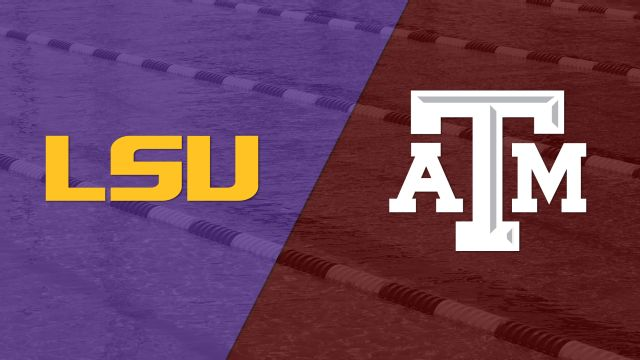 LSU vs. Texas A&M (Swimming)