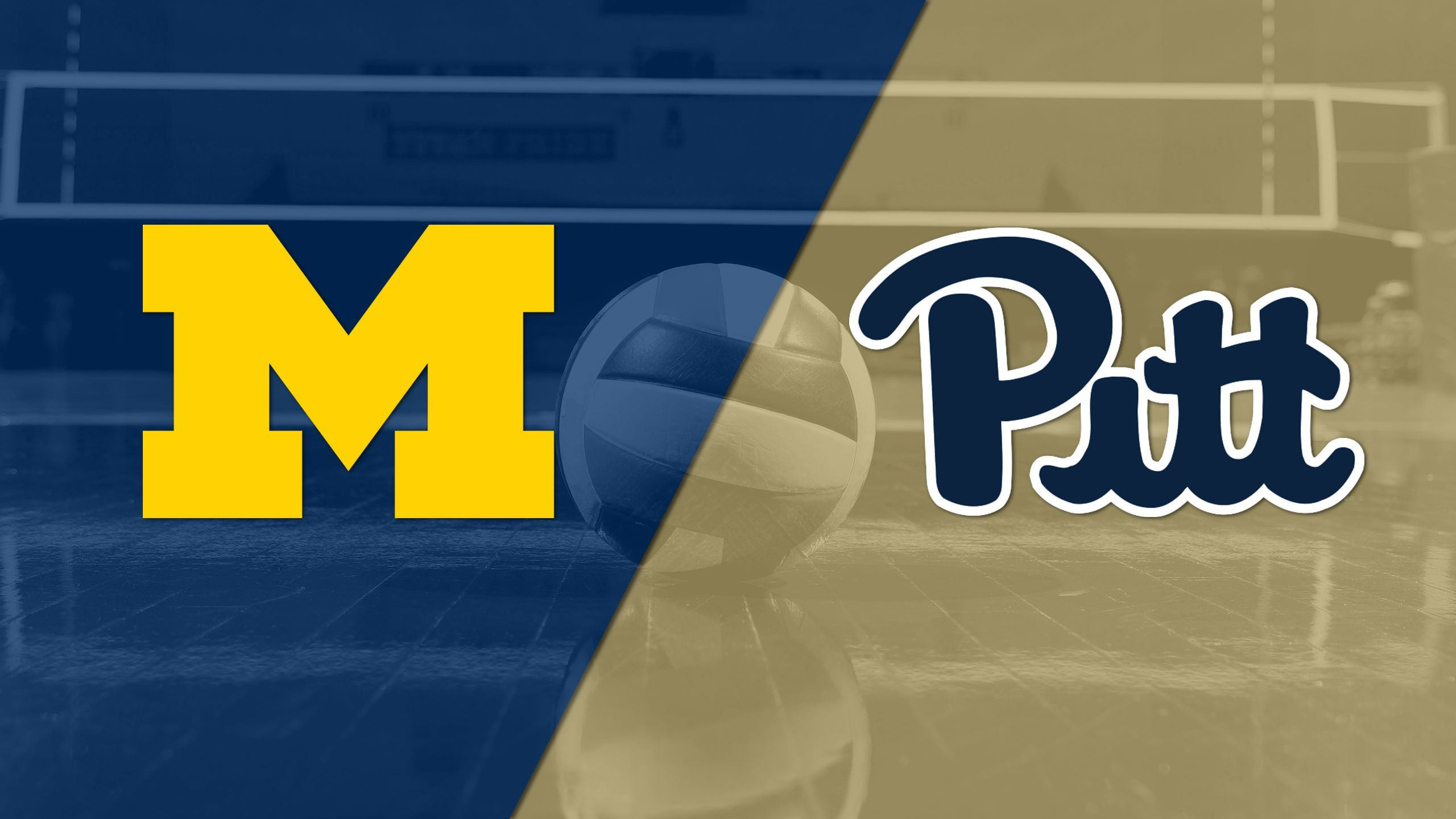 #22 Michigan vs. Pittsburgh (W Volleyball)