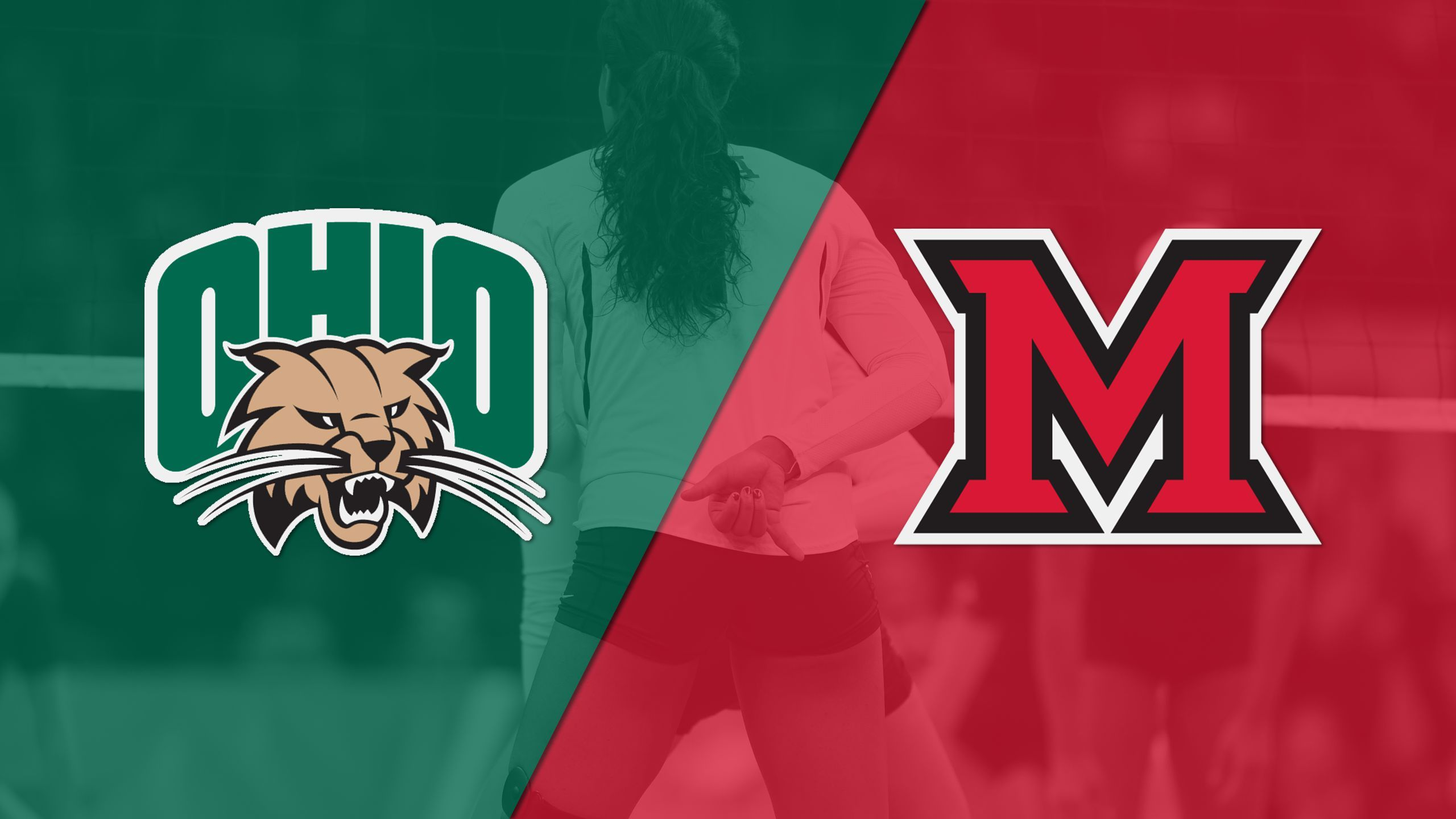 Ohio vs. Miami (Ohio) (W Volleyball)