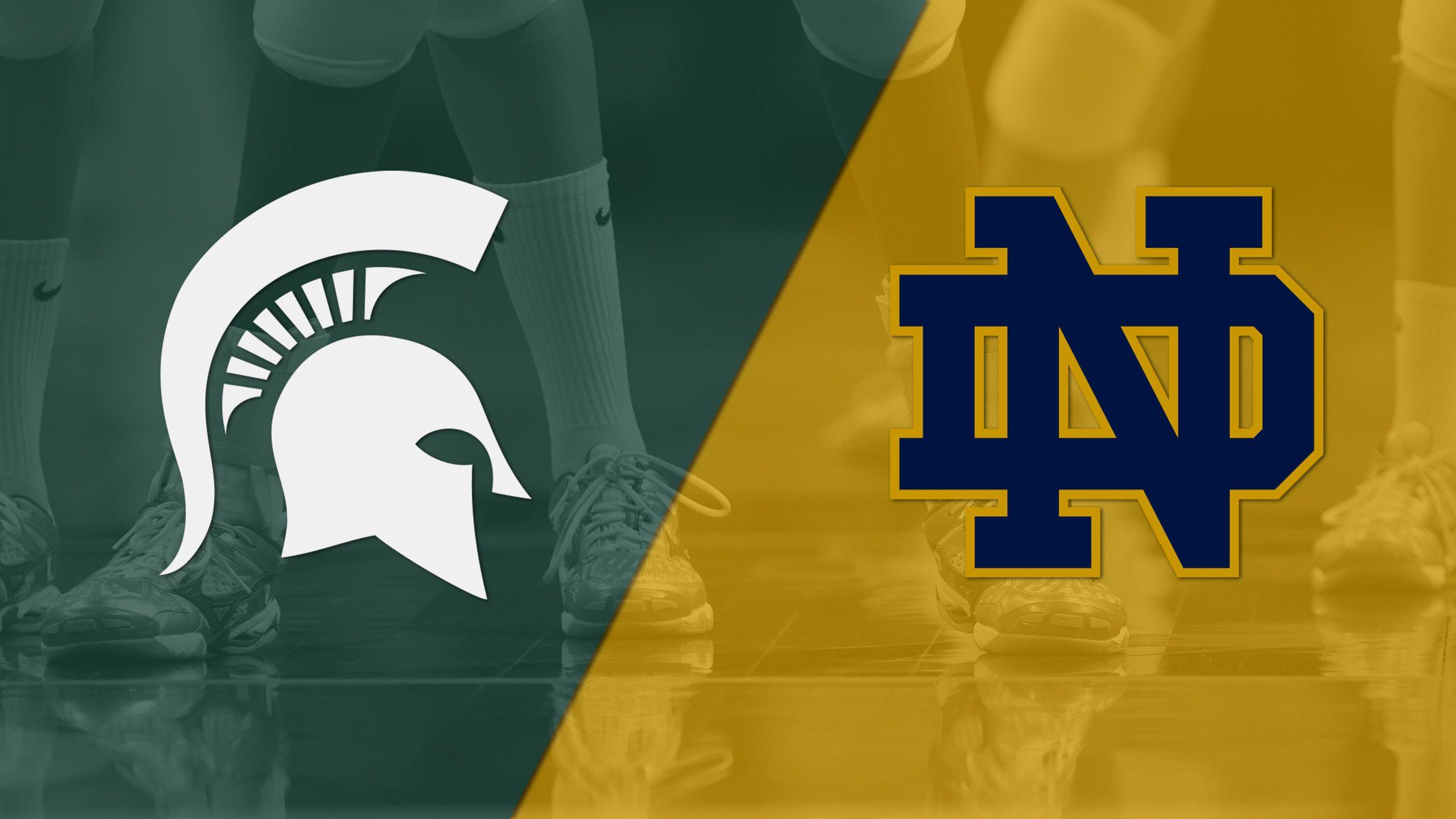 #23 Michigan State vs. Notre Dame (W Volleyball)
