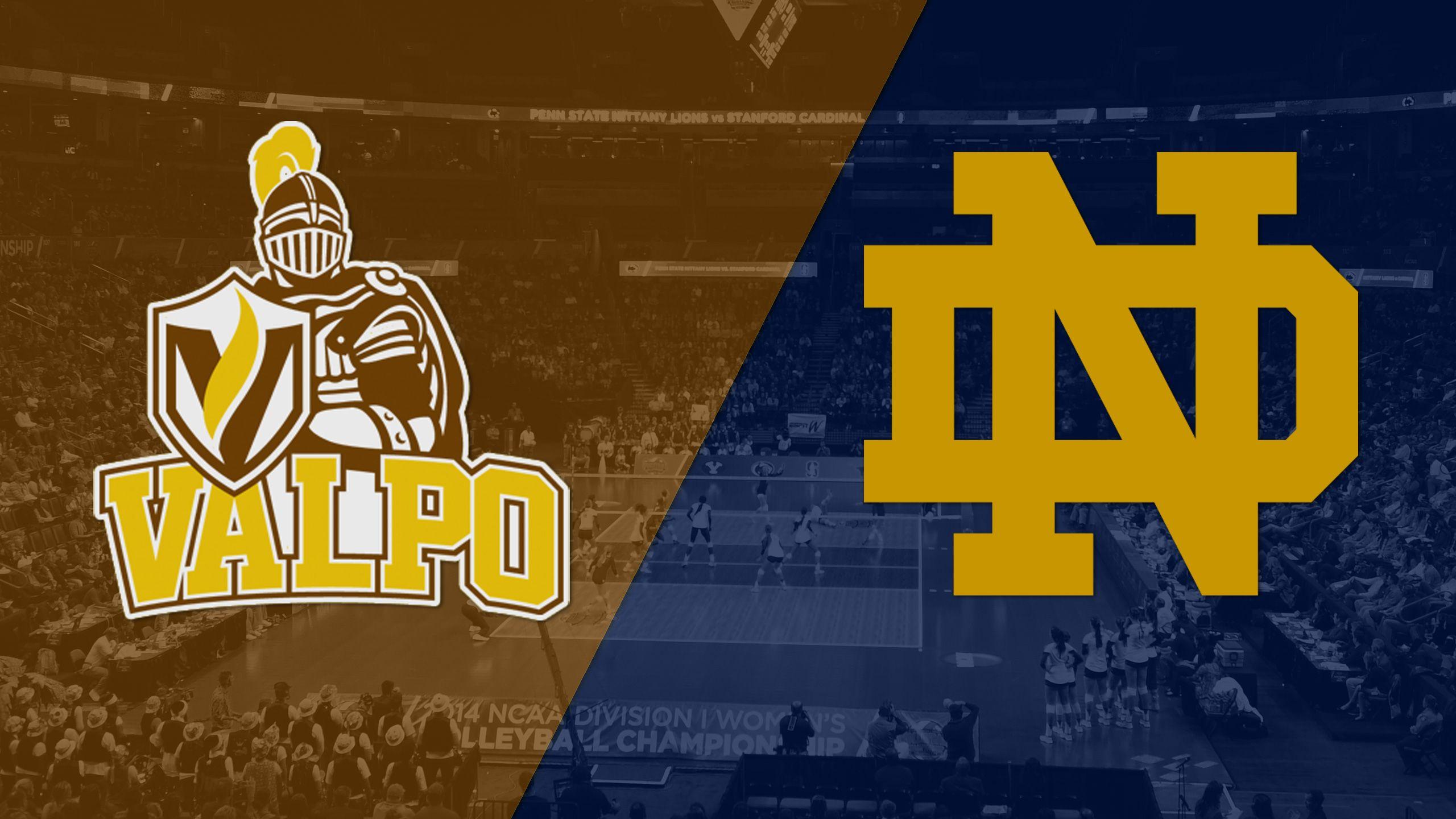 Valparaiso vs. Notre Dame (W Volleyball)