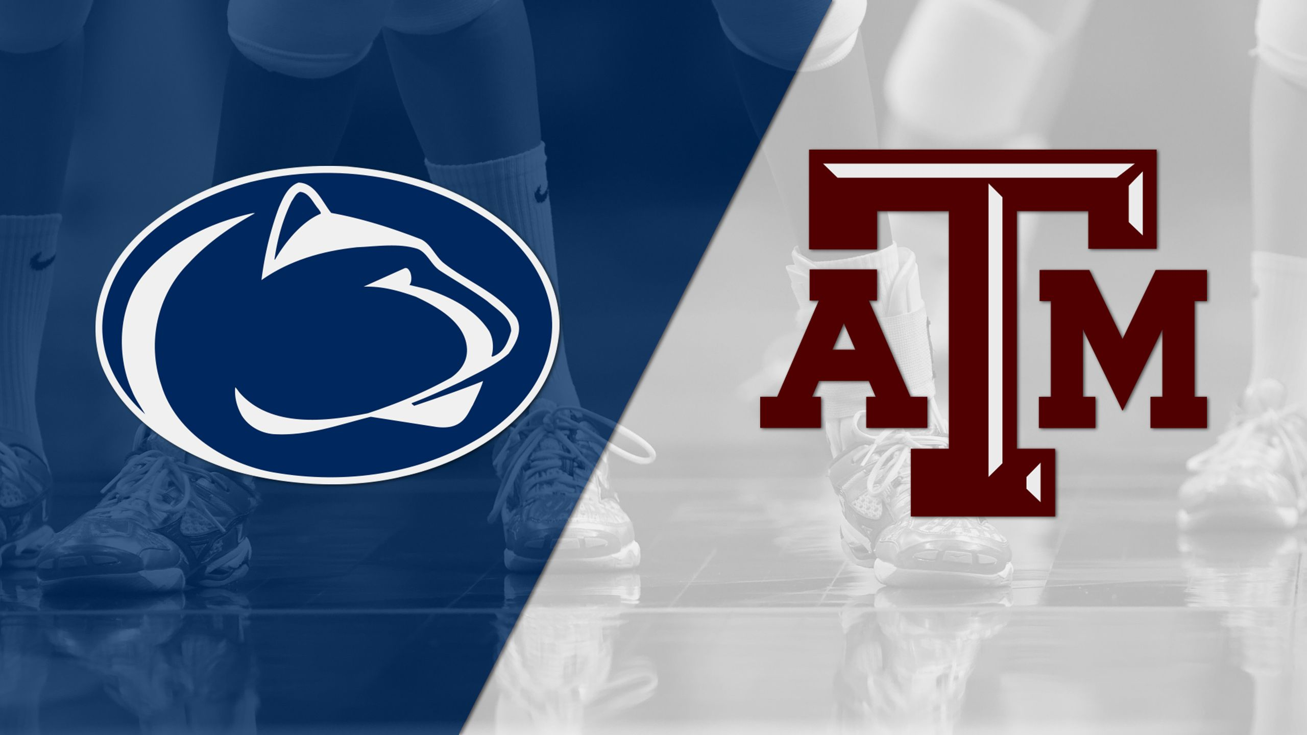 #5 Penn State vs. Texas A&M (W Volleyball)