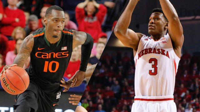 #21 Miami (FL) vs. Nebraska (M Basketball)