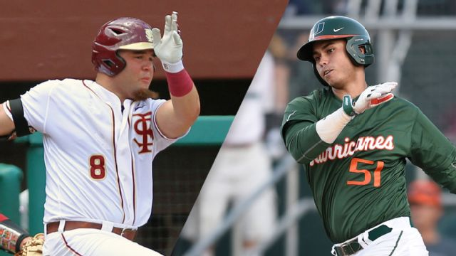 #11 Florida State vs. #13 Miami (FL) (Baseball)