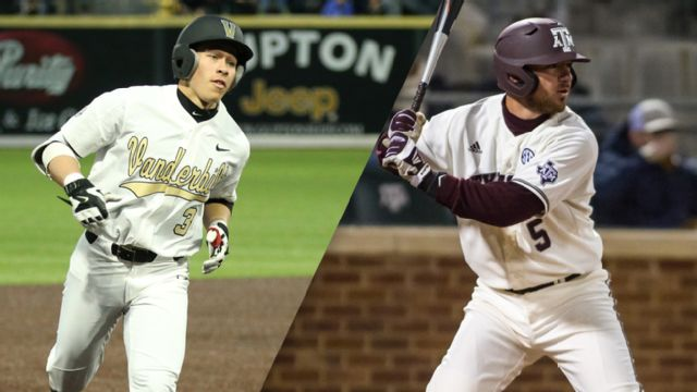 #6 Vanderbilt vs. #2 Texas A&M (Fourth Round) (SEC Baseball Tournament)