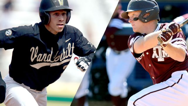 #5 Vanderbilt vs. #2 Texas A&M (Baseball)