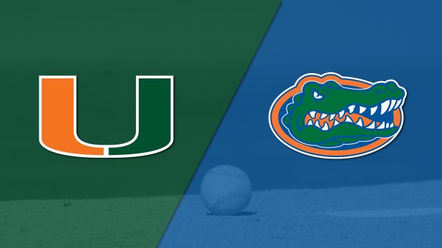 #17 Miami vs. #2 Florida (Baseball)