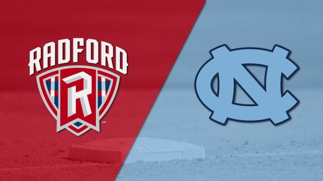 Radford vs. #13 North Carolina (Baseball)
