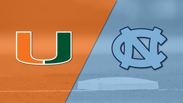 Miami vs. #9 North Carolina (Baseball)