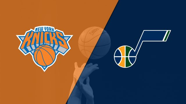 New York Knicks vs. Utah Jazz