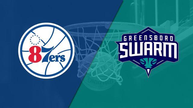 Delaware 87ers vs. Greensboro Swarm