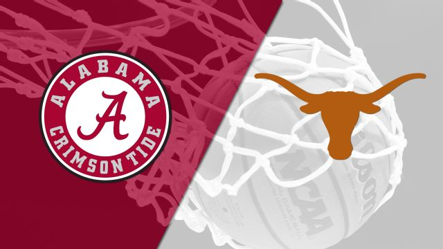 Alabama vs. Texas (M Basketball)