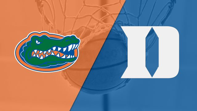 #21 Florida vs. #5 Duke (M Basketball)