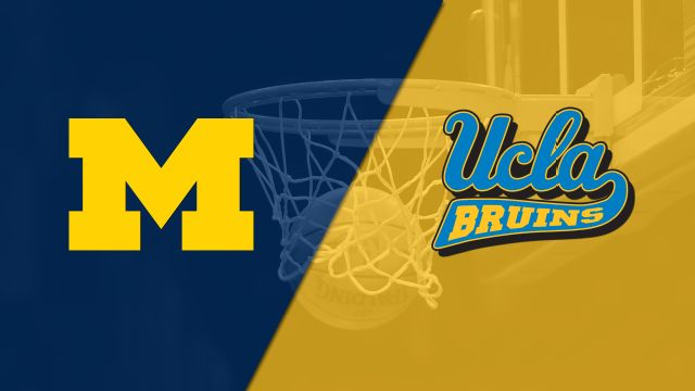 Michigan vs. #2 UCLA (M Basketball)