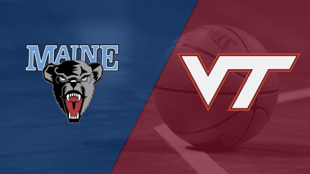 Maine vs. Virginia Tech (M Basketball)
