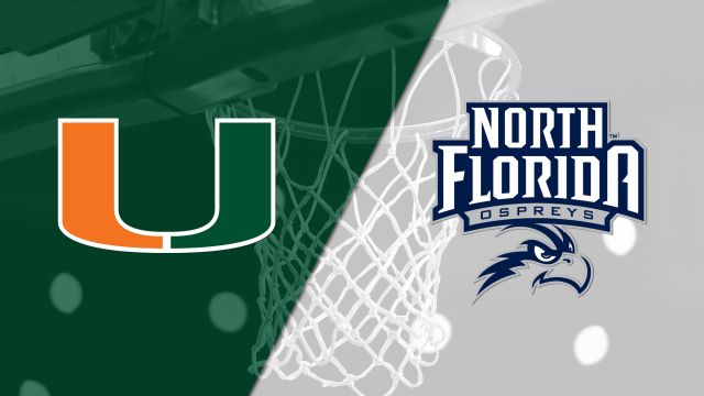 Miami vs. North Florida (M Basketball)