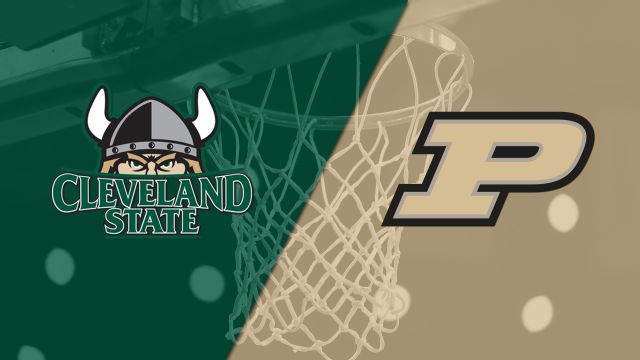 Cleveland State vs. #18 Purdue (M Basketball)