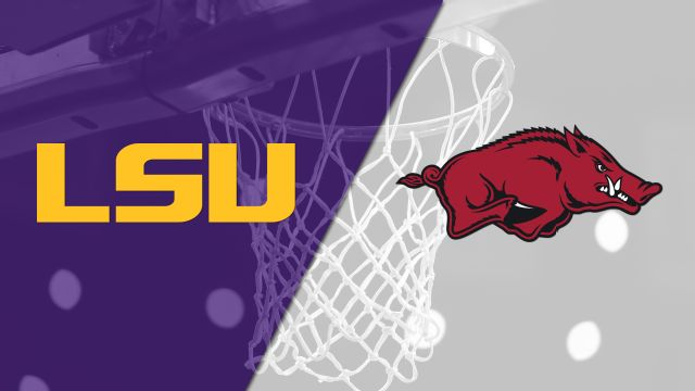 LSU vs. Arkansas (M Basketball)