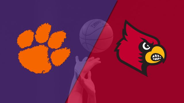 Clemson vs. #12 Louisville (M Basketball)