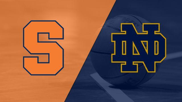 Syracuse vs. #15 Notre Dame (M Basketball)
