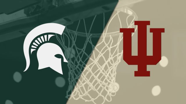 Michigan State vs. Indiana (M Basketball)