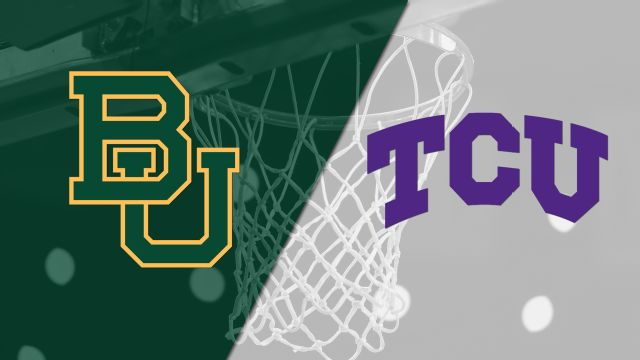 #6 Baylor vs. TCU (M Basketball)