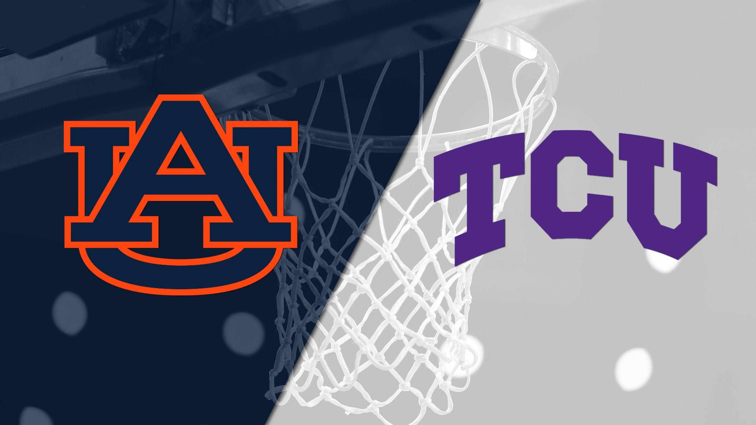 Auburn vs. TCU (M Basketball)