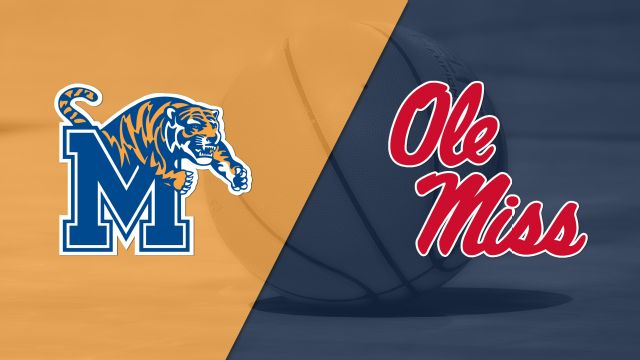 Memphis vs. Ole Miss (M Basketball)