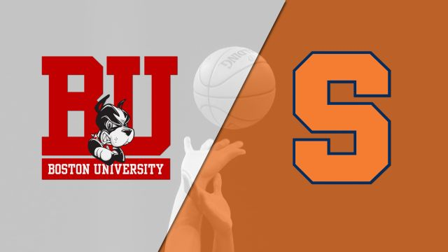Boston University vs. Syracuse (M Basketball)