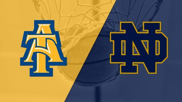 North Carolina A&T vs. Notre Dame (M Basketball)
