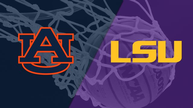 Auburn vs. LSU (M Basketball)