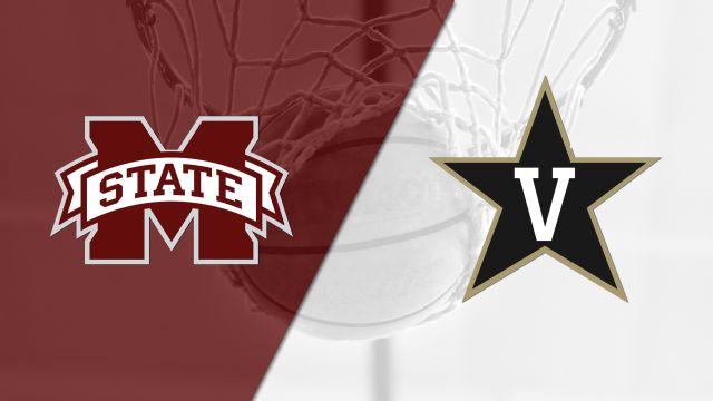 Mississippi State vs. Vanderbilt (M Basketball)