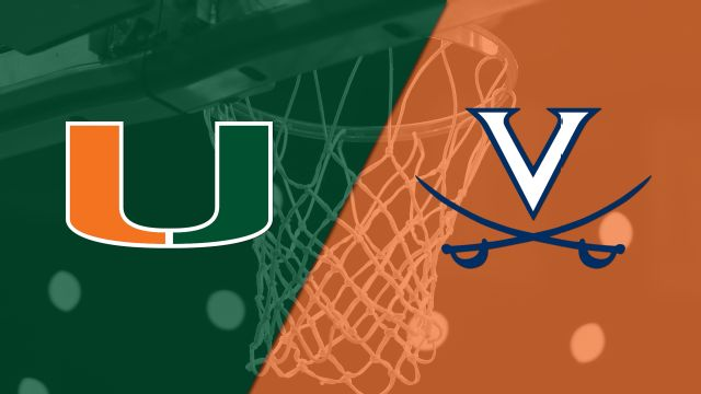 Miami vs. #18 Virginia (M Basketball)