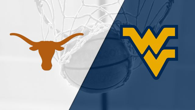 Texas vs. #12 West Virginia (M Basketball)