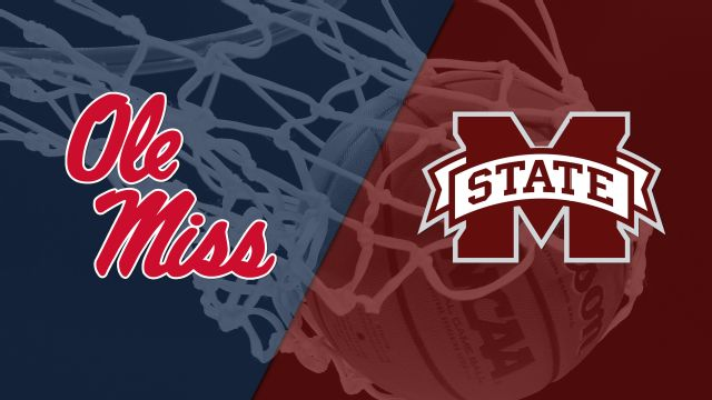 Ole Miss vs. Mississippi State (M Basketball)