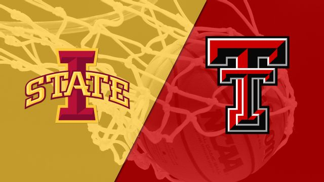 Iowa State vs. Texas Tech (M Basketball)