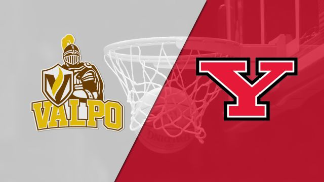 Valparaiso vs. Youngstown State (M Basketball)
