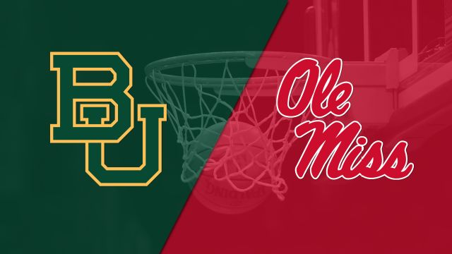 #5 Baylor vs. Ole Miss (M Basketball)