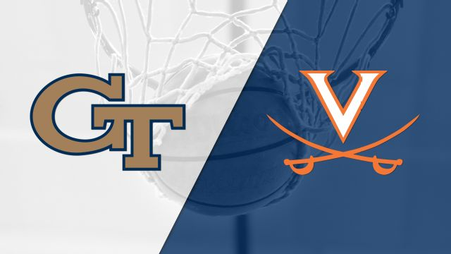 Georgia Tech vs. #16 Virginia (M Basketball)