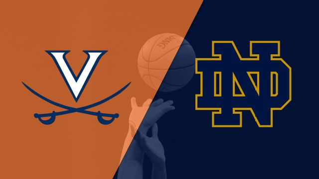 #12 Virginia vs. #14 Notre Dame (M Basketball)