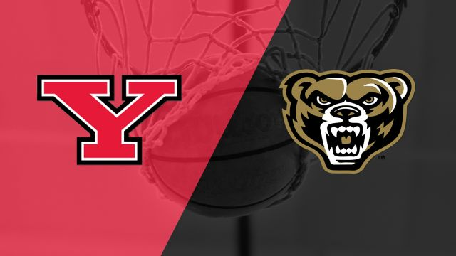 Youngstown State vs. Oakland (M Basketball)