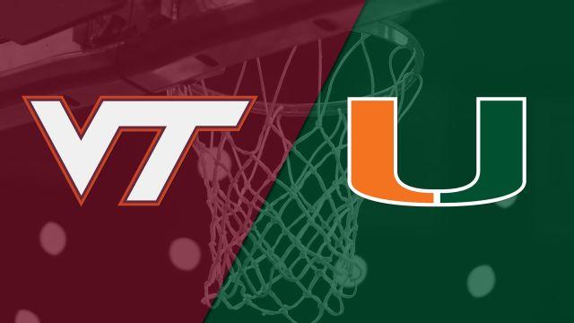Virginia Tech vs. Miami (M Basketball)