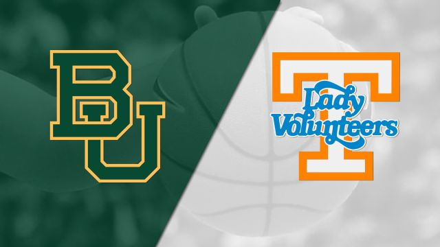 #4 Baylor vs. #22 Tennessee (W Basketball)