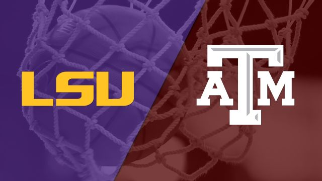 LSU vs. #25 Texas A&M (W Basketball)
