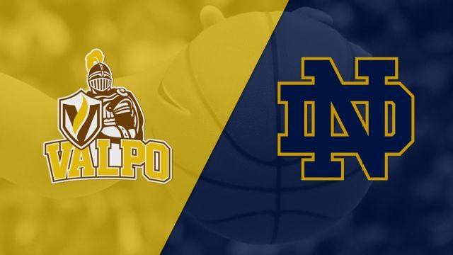 Valparaiso vs. #1 Notre Dame (W Basketball)