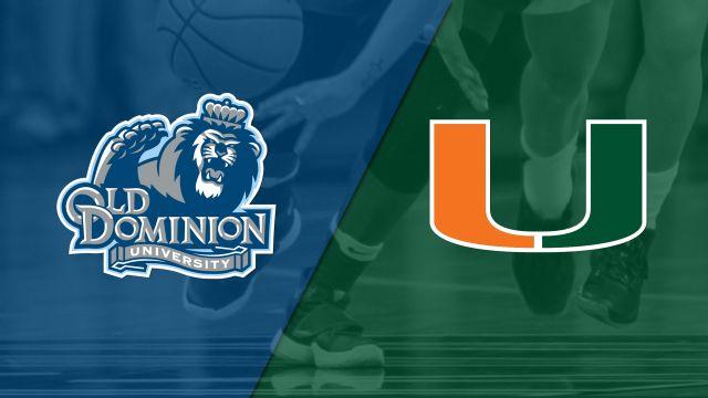 Old Dominion vs. #18 Miami (W Basketball)