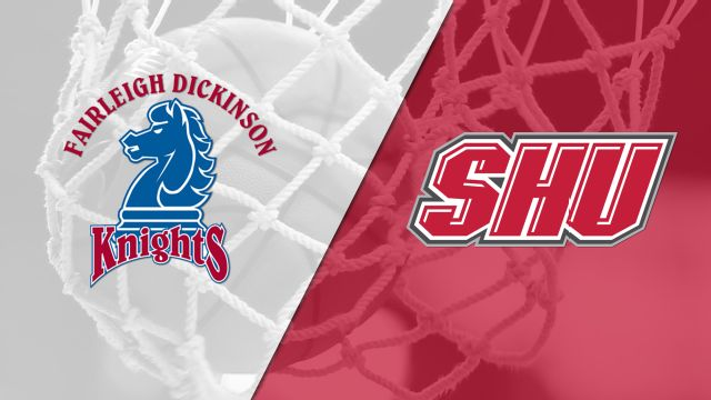 Fairleigh Dickinson vs. Sacred Heart (W Basketball)